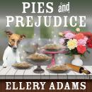 Pies and Prejudice, Ellery Adams