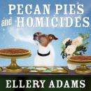 Pecan Pies and Homicides, Ellery Adams