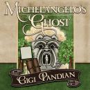 Michelangelo's Ghost Audiobook