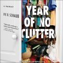 Year of No Clutter: A Memoir Audiobook