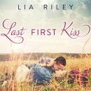 Last First Kiss, Lia Riley
