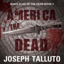 America the Dead Audiobook