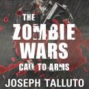 Zombie Wars: Call to Arms, Joseph Talluto