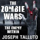 Zombie Wars: The Enemy Within, Joseph Talluto