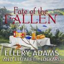 Fate of the Fallen, Elizabeth Lockard, Ellery Adams
