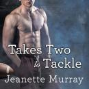 Takes Two to Tackle, Jeanette Murray