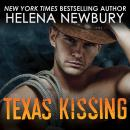 Texas Kissing, Helena Newbury
