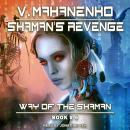Shaman's Revenge Audiobook