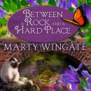 Between a Rock and a Hard Place, Marty Wingate