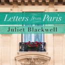 Letters From Paris, Juliet Blackwell