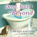 Dead, Bath and Beyond Audiobook