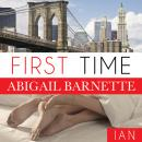 First Time: Ian's Story, Abigail Barnette