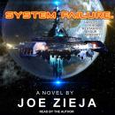 System Failure, Joe Zieja