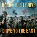 Drive to the East, Harry Turtledove