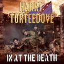 In at the Death, Harry Turtledove