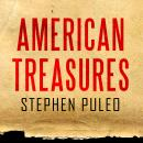 American Treasures: The Secret Efforts to Save the Declaration of Independence, the Constitution and Audiobook