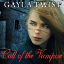 Call of the Vampire, Gayla Twist