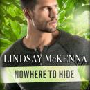 Nowhere to Hide, Lindsay McKenna
