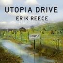 Utopia Drive: A Road Trip Through America's Most Radical Idea Audiobook