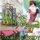 Witch Slapped, Dakota Cassidy