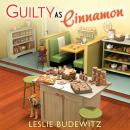 Guilty as Cinnamon, Leslie Budewitz