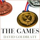 The Games: A Global History of the Olympics Audiobook