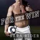 For the Win, Sara Rider