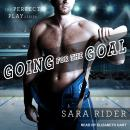 Going for the Goal, Sara Rider