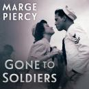Gone to Soldiers, Marge Piercy