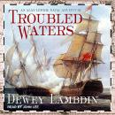 Troubled Waters, Dewey Lambdin