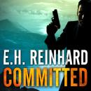 Committed, E.H. Reinhard