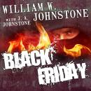 Black Friday, William W. Johnstone, J. A. Johnstone