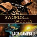 Swords and Saddles, Jack Campbell