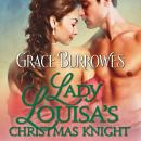 Lady Louisa's Christmas Knight, Grace Burrowes