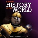 Short History of the World, Christopher Lascelles