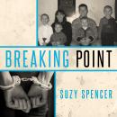 Breaking Point, Suzy Spencer