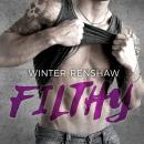 Filthy, Winter Renshaw