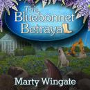 The Bluebonnet Betrayal Audiobook