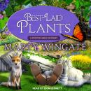 Best-Laid Plants, Marty Wingate