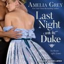 Last Night with the Duke, Amelia Grey