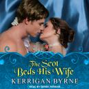 Scot Beds His Wife, Kerrigan Byrne
