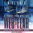 Web of Fear: A Police Procedural Novel, Mike Omer