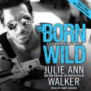 Born Wild, Julie Ann Walker