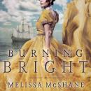 Burning Bright, Melissa McShane
