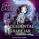 The Accidental Familiar Audiobook