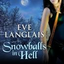 Snowballs in Hell, Eve Langlais