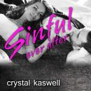 Sinful Ever After, Crystal Kaswell