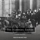 Habsburg Empire: A New History, Pieter M. Judson