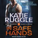 In Safe Hands, Katie Ruggle