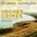 Secret Crimes, Michael Hambling